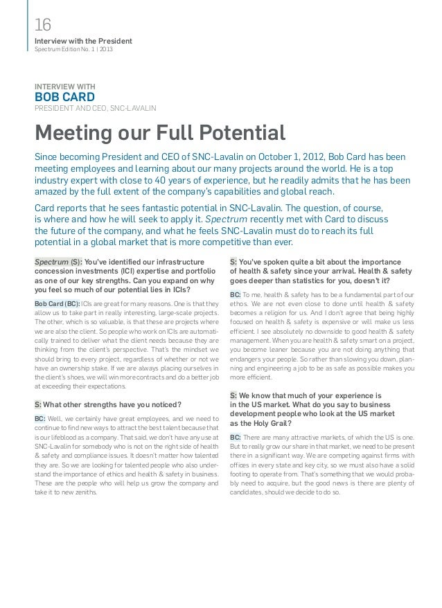 16Spectrum Edition No. 1   2013Interview with the PresidentInterview withBob CardPresident and CEO, SNC‑LavalinMeeting our...