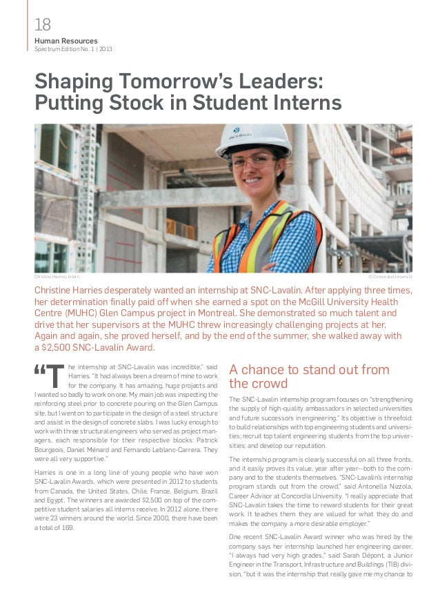 18Spectrum Edition No. 1   2013Human ResourcesShaping Tomorrow's Leaders:Putting Stock inStudent InternsA chance to stand...
