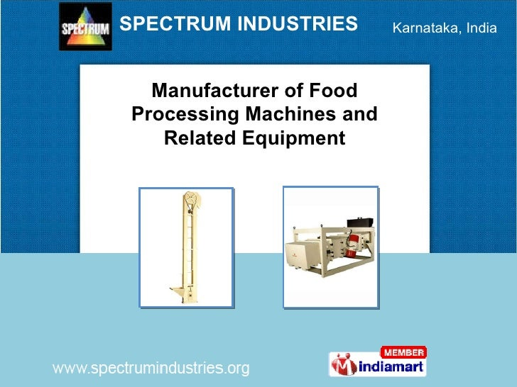 Manufacturer of Food Processing Machines and Related Equipment