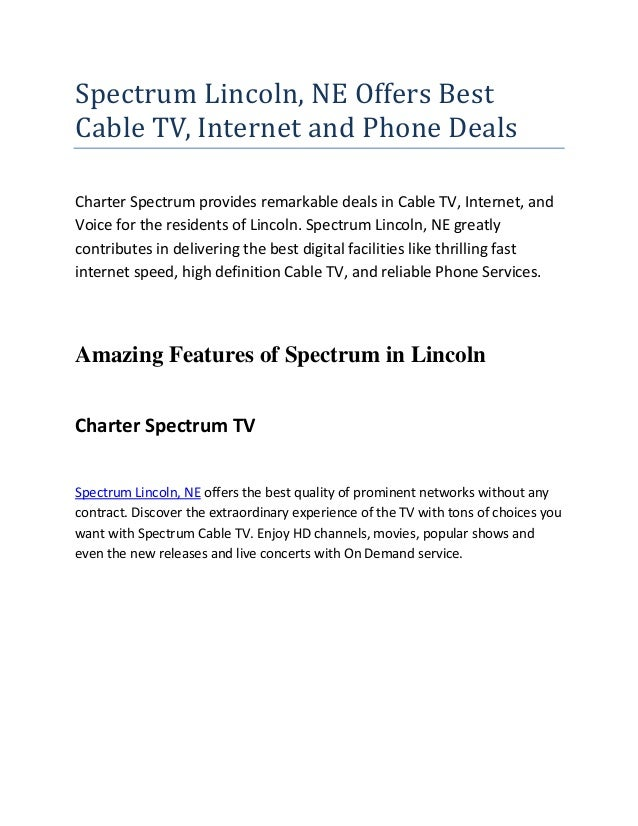 Spectrum Lincoln, NE Offers Best Cable TV, Internet and