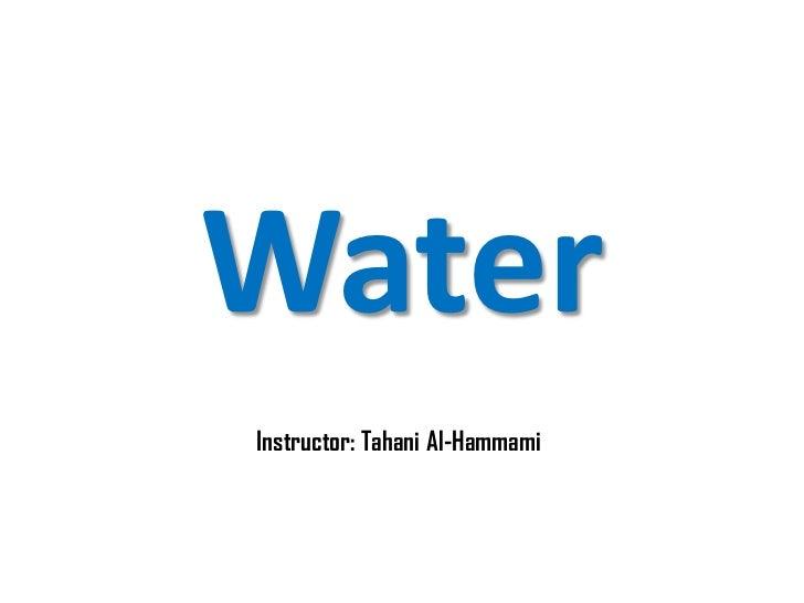 WaterInstructor: Tahani Al-Hammami