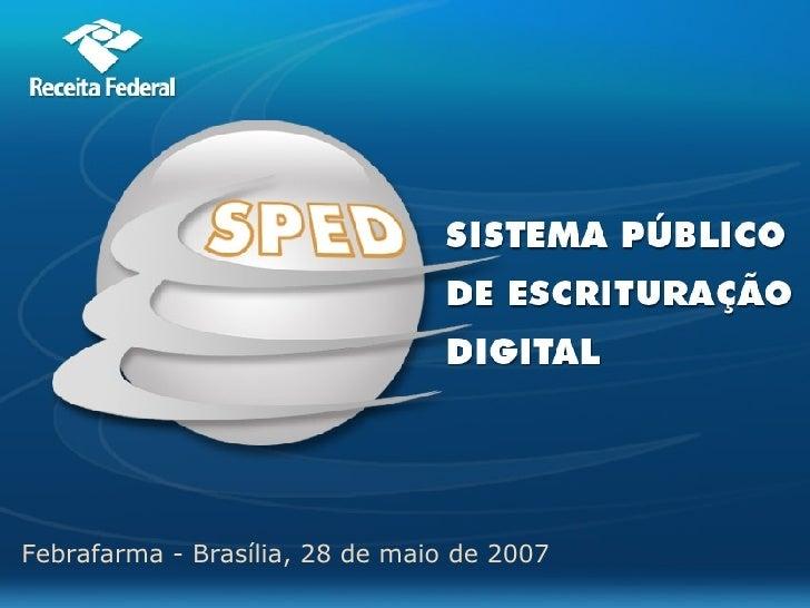 Febrafarma - Brasília, 28 de maio de 2007