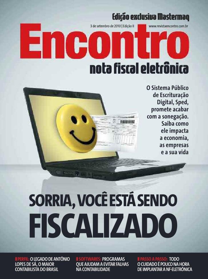 Edição exclusiva Mastermaq                                       3 de setembro de 2010   Edição II        www.revistaencon...