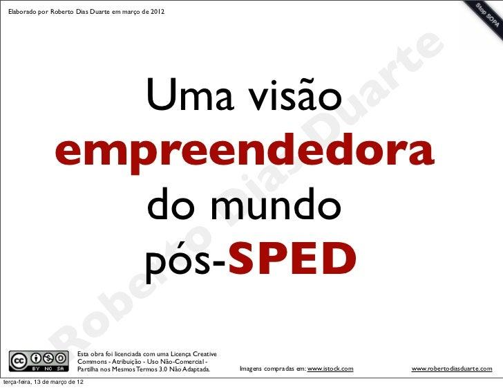 Elaborado por Roberto Dias Duarte em março de 2012                                        t e                        Uma v...