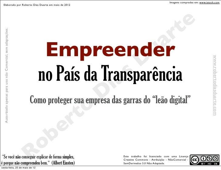 Imagens compradas em: www.istock.com Elaborado por Roberto Dias Duarte em maio de 2012                                    ...