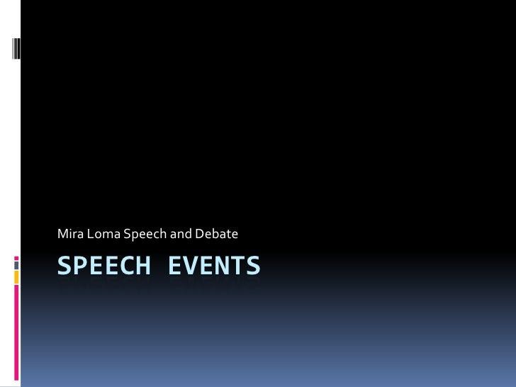 Speech Events<br />Mira Loma Speech and Debate<br />