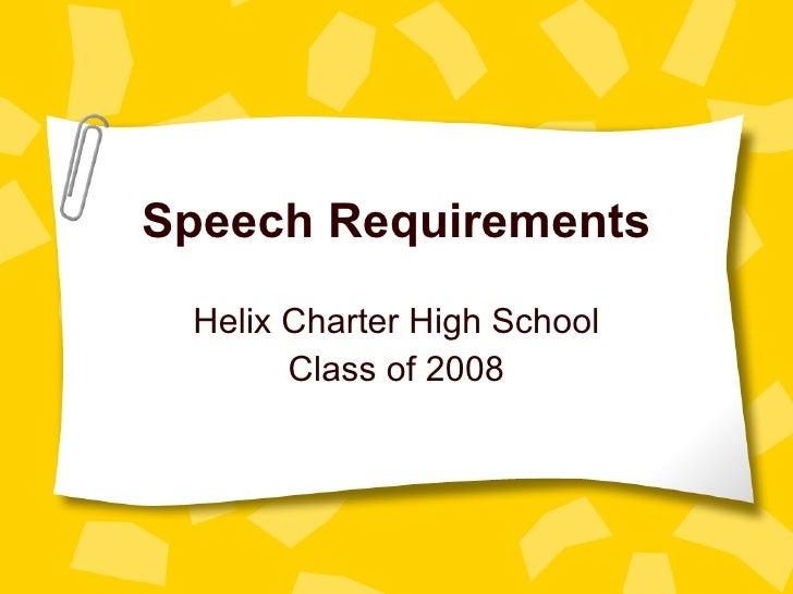 Speech Requirements Helix Charter High School Class of 2008