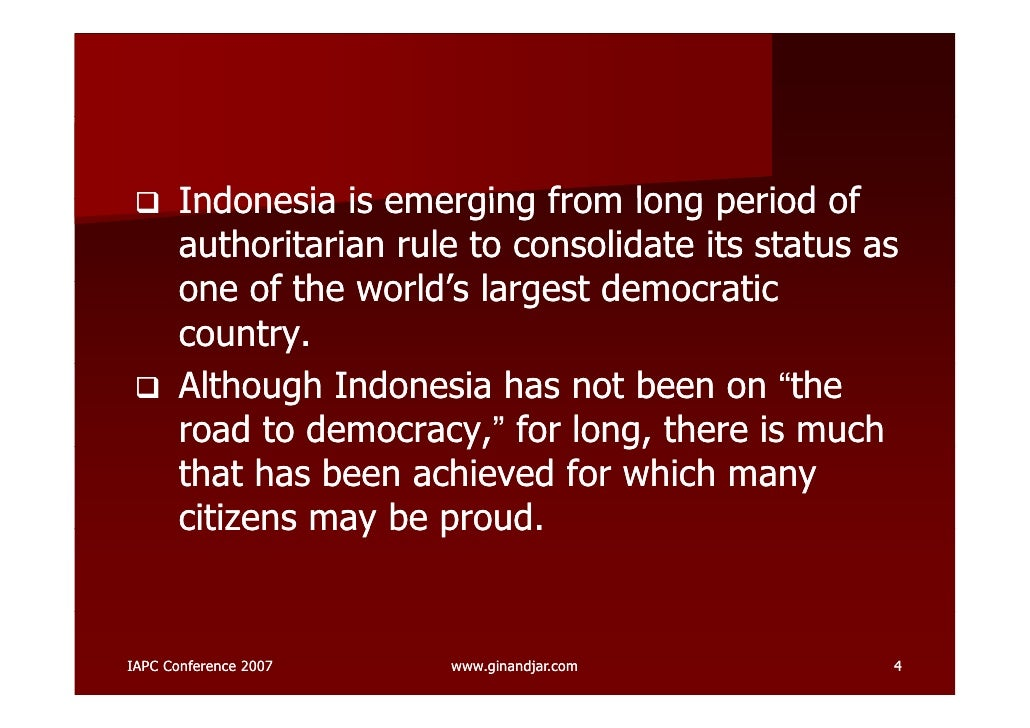 democracy the indonesian experience rh slideshare net Democracy Restored in 1999 to Indonesia French Indonesia Map