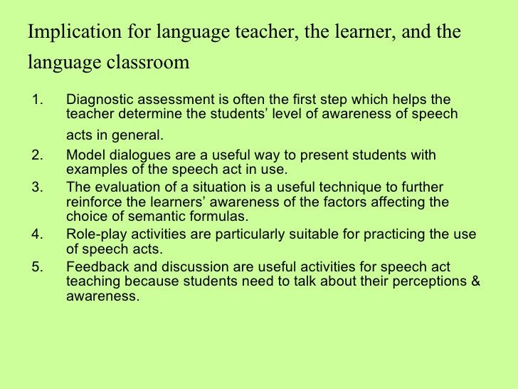 Implication for language teacher, the learner, and the language classroom   <ul><li>Diagnostic assessment is often the fir...