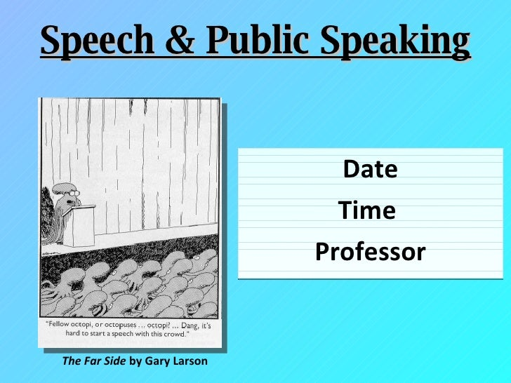 Date Time  Professor Speech & Public Speaking The Far Side  by Gary Larson