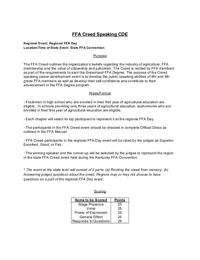 FFA Creed Speaking CDE Regional Event: Regional FFA Day Location/Time of State Event: State FFA Convention  Purpose The FF...