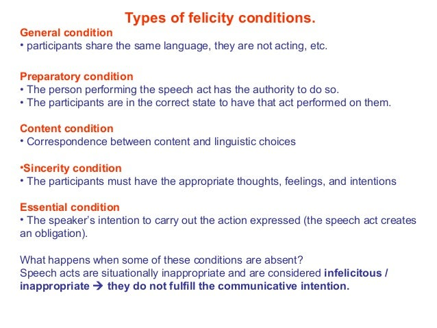 16. Types Of Felicity Conditions.