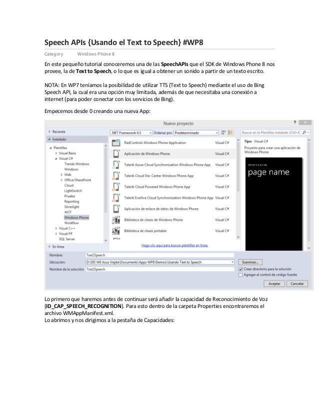 Speech APIs {Usando el Text to Speech} #WP8 Category Windows Phone 8 En este pequeño tutorial conoceremos una de las Speec...