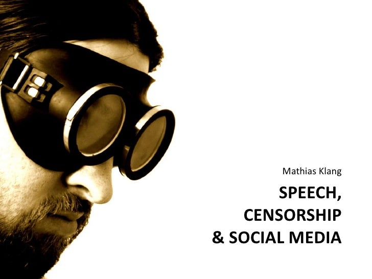 how censorship in the media is As the world is progressing towards a society without boundaries, the opponents of media censorship feel that censorship in general is a great hindrance to this progression.
