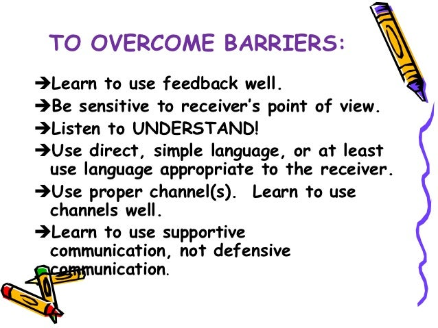 evaluate strategies used to overcome barriers Free essay: evaluating the strategies used in health and social care environments to overcome barriers to effective communication and interpersonal.