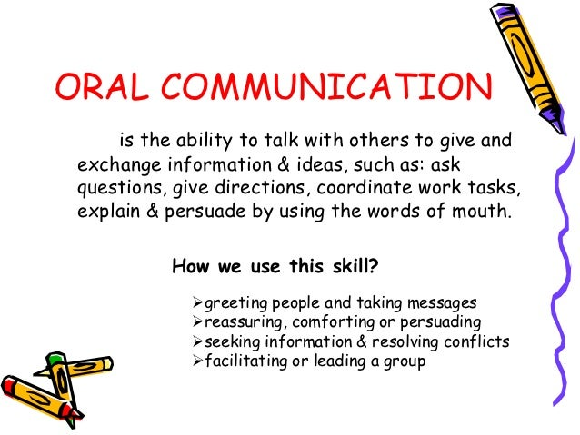 an analysis of the skills of oral communication and the childrens ability to speak Communication is one of the most important skills that you need to succeed in the workplace if you want to be an expert communicator, you need to be effective at all points in the communication process - from sender through to receiver - and you must be comfortable with the different channels of communication - face to face, online.