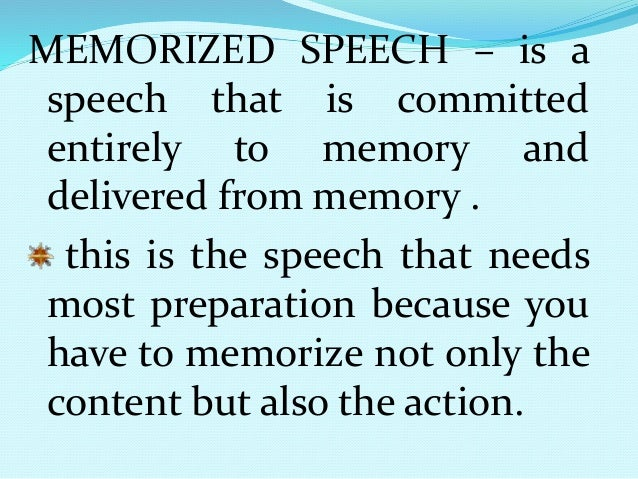examples memorized speech How to memorize a speech,  how to memorize quickly  i was so happy-go-lucky with my newly memorized paragraph that i decided whenever i wanted to be center.