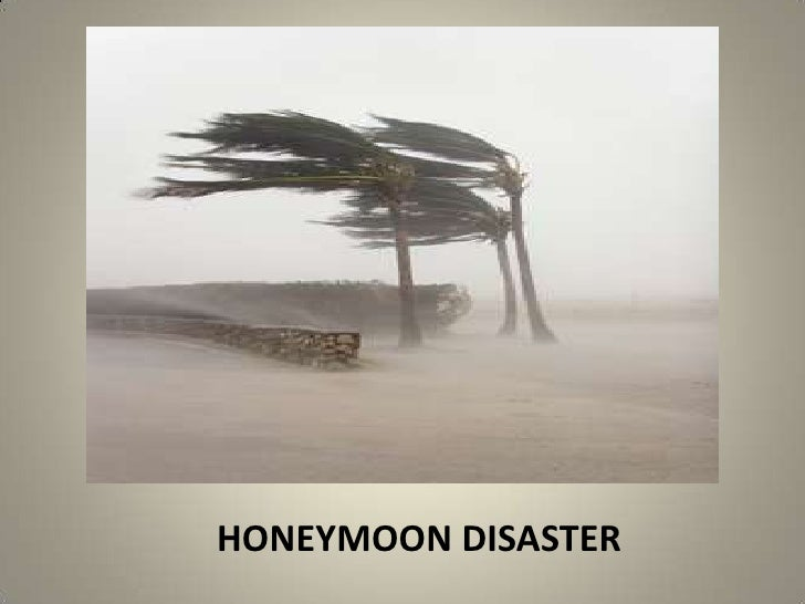 HONEYMOON DISASTER<br />