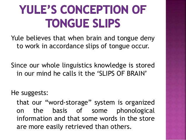 Speech Error And Slip Of Tongue