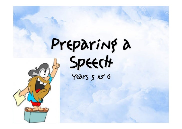 Preparing a  Speech  Years 5 & 6