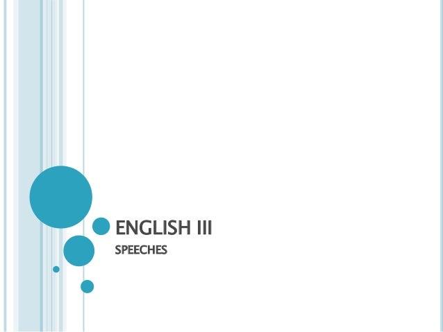ENGLISH IIISPEECHES