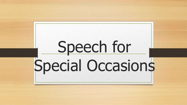 Speech for Special Occasions