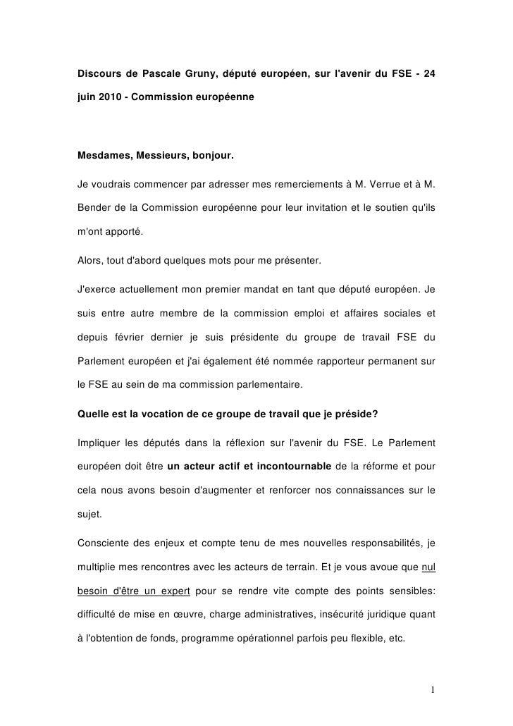 Discours de Pascale Gruny, député européen, sur l'avenir du FSE - 24  juin 2010 - Commission européenne     Mesdames, Mess...