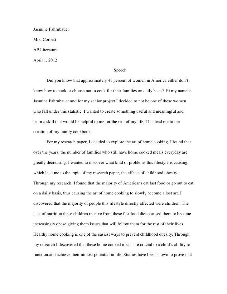 Jasmine FahrnbauerMrs. CorbettAP LiteratureApril 1, 2012                                               Speech       Did yo...