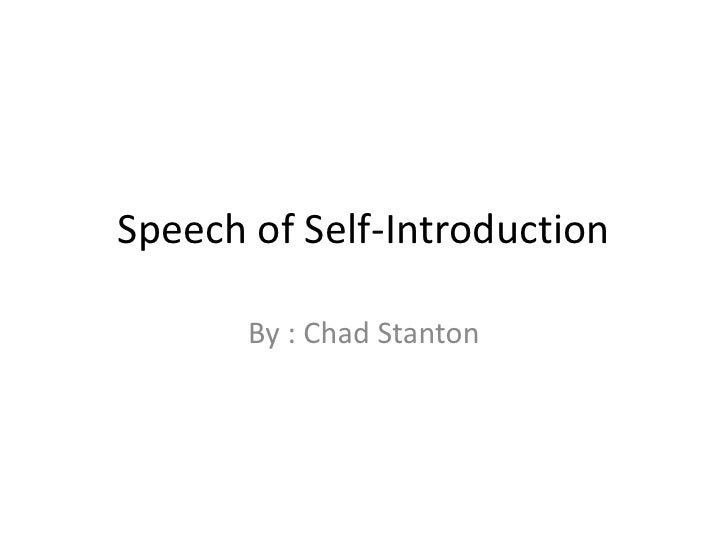 Speech Of Self Introductionu003cbr /u003eBy ...