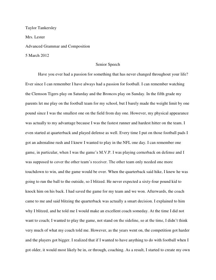 Taylor TankersleyMrs. LesterAdvanced Grammar and Composition5 March 2012                                          Senior S...