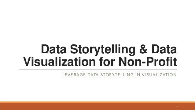 Leveraging Data Storytelling in visualization