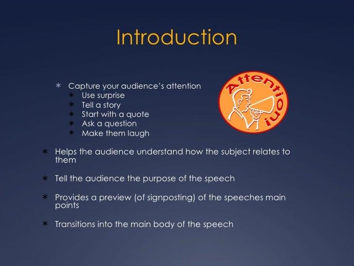 Introduction <ul><ul><li>Capture your audience's attention </li></ul></ul><ul><ul><ul><li>Use surprise </li></ul></ul></ul...