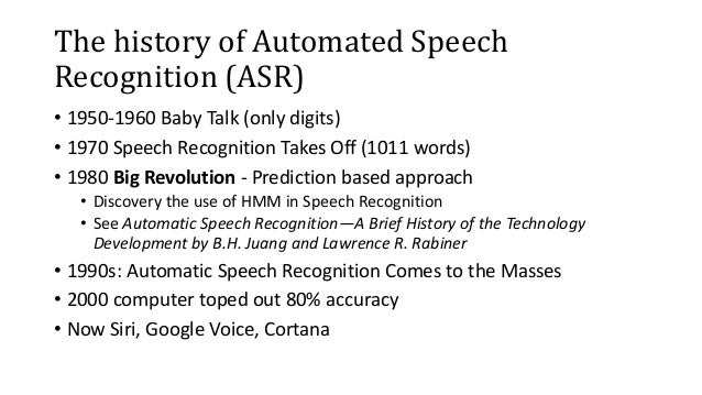 speech recognition research papers Automatic speech recognition using different neural network architectures - a survey lekshmikr#1 a typical automatic speech recognition system the paper is organised as follows, in section 2 future research plan in asr together with the concluding remarks.