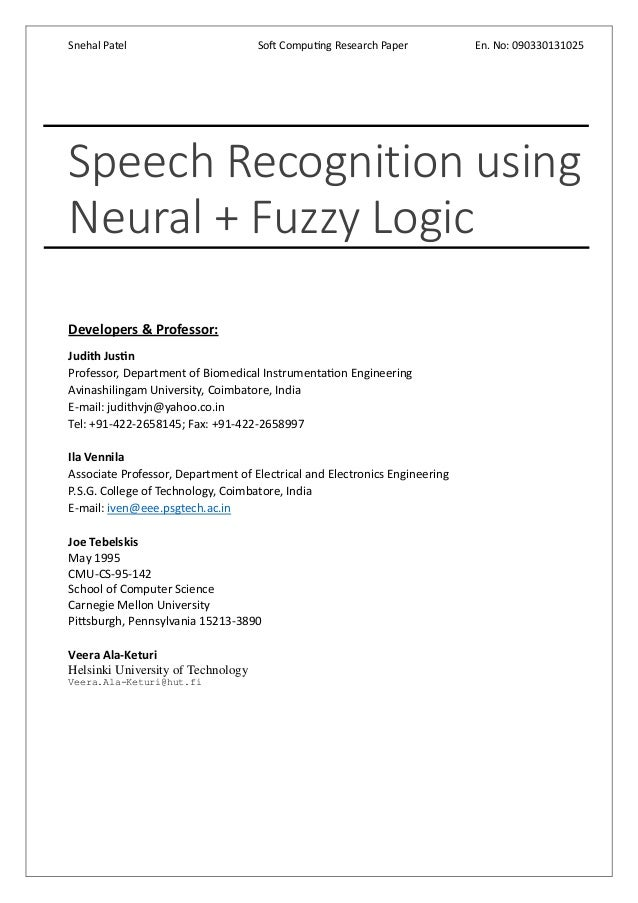 ieee research papers on speech recognition 98 ieee transactions on  and the convolutional neural network  are often available for training and real-time recognition is required in this paper,.