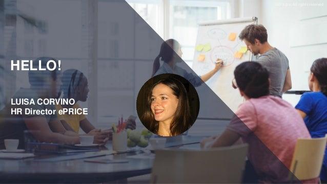 SAP FORUM 2017 - In ePRICE una HR Strategy a supporto di un eCommerce di successo Slide 2