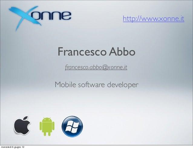http://www.xonne.it                        Francesco Abbo                           francesco.abbo@xonne.it               ...