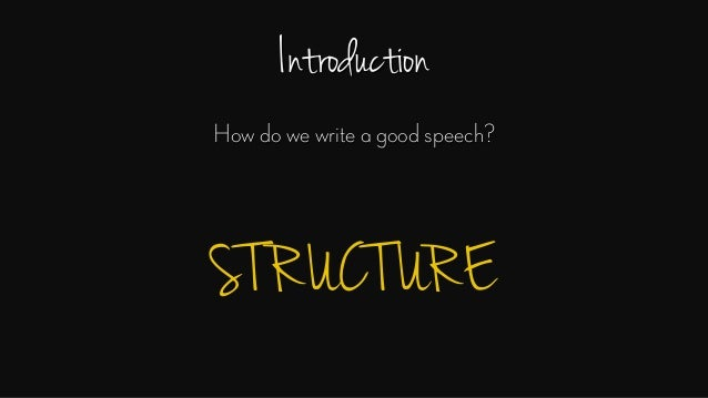 english language speech writing introduction how do we write a good speech