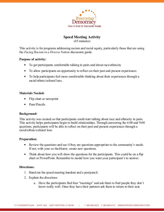 Speed Meeting Activity (45 minutes) This activity is for programs addressing racism and racial equity, particularly those ...