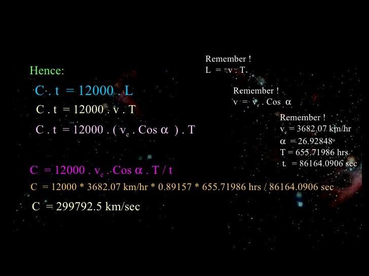Hence: C . t  = 12000 . L C . t  = 12000 . v . T C . t  = 12000 . ( v e  . Cos     ) . T C  = 12000 . v e  . Cos    . T ...