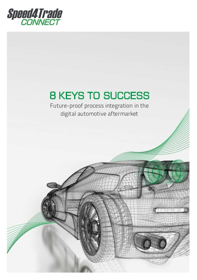 Future-proof process integration in the digital automotive aftermarket 8 KEYS TO SUCCESS
