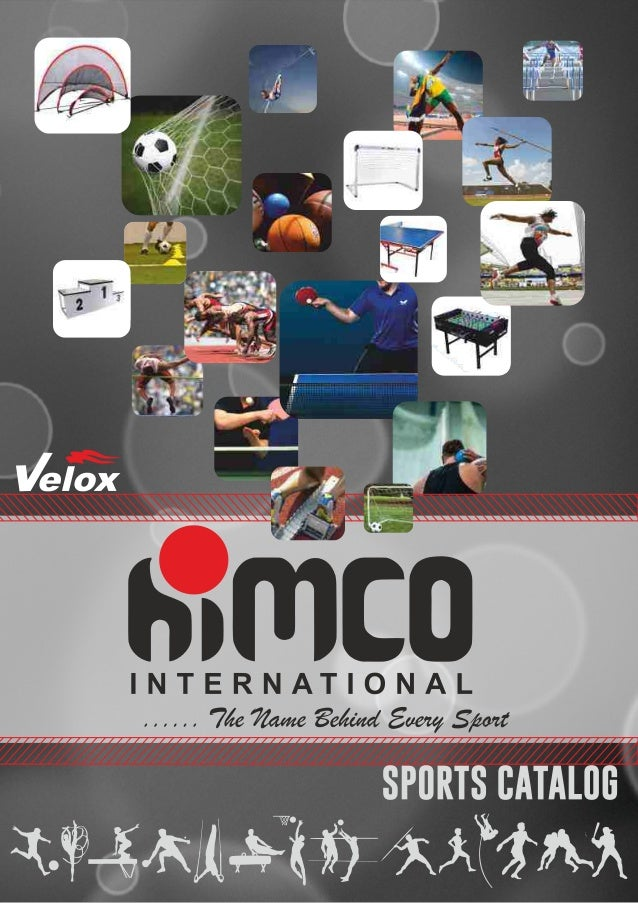 EDITION  II  Himco International strives to be the global leader in the sporting  goods industry with sports brands built ...