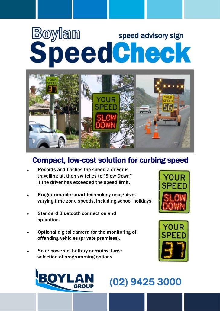 Compact, low-cost solution for curbing speed    Records and flashes the speed a driver is     travelling at, then switche...
