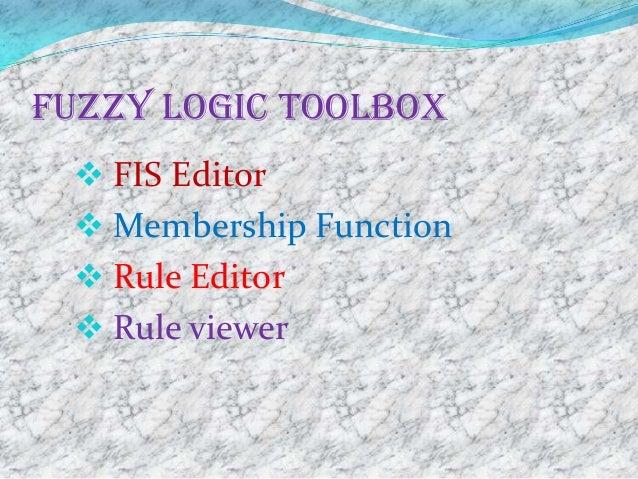 Fuzzy logic toolbox:-