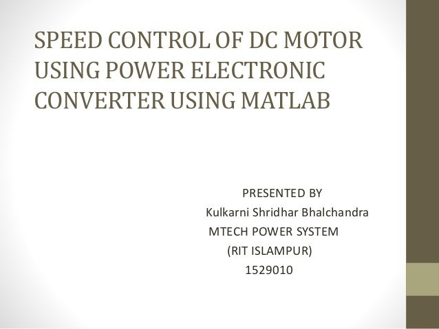 Speed control of dc motor using matlab
