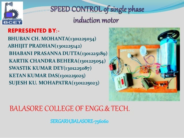 Speed control of single phase induction motor for Speed control of induction motor