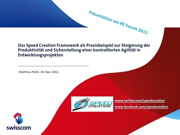 Das Speed Creation Framework als Praxisbeispiel zur Steigerung derProduktivität und Sicherstellung einer kontrollierten Ag...