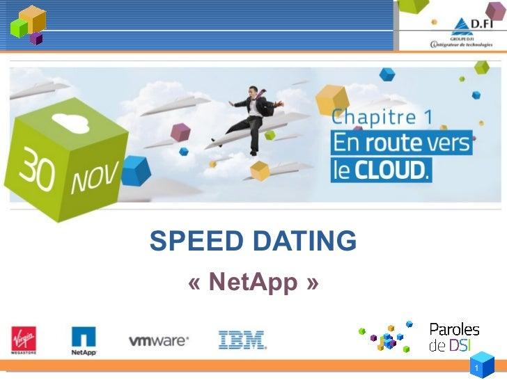 SPEED DATING   «NetApp»