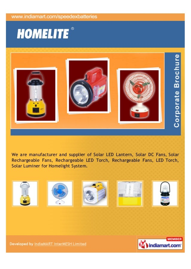We are manufacturer and supplier of Solar LED Lantern, Solar DC Fans, SolarRechargeable Fans, Rechargeable LED Torch, Rech...