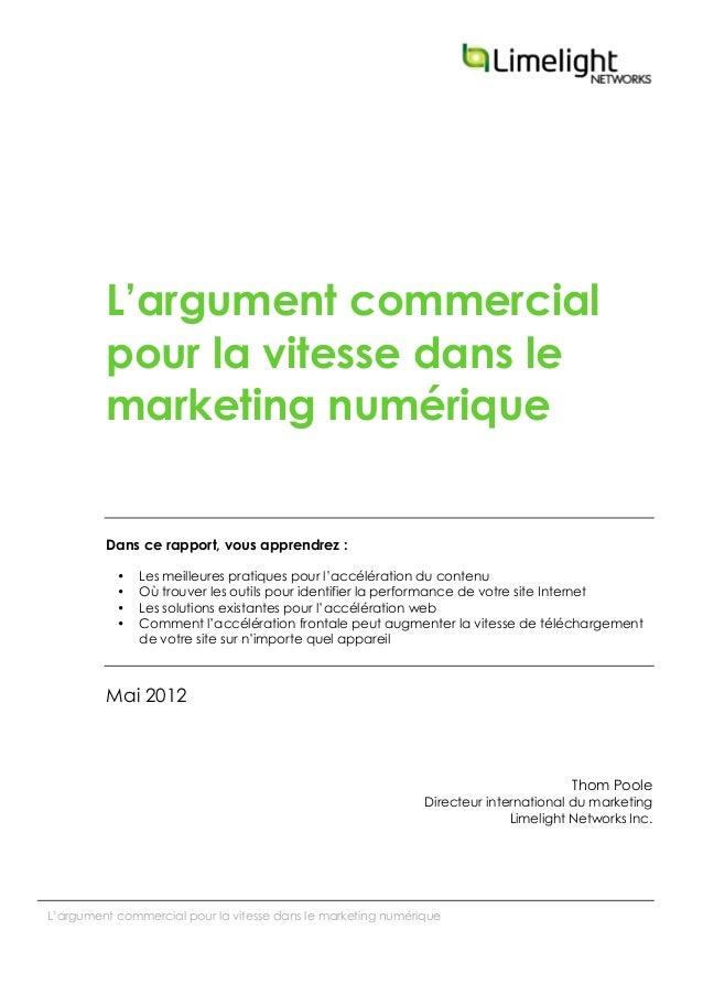 L'argument commercial pour la vitesse dans le marketing numériqueL'argument commercialpour la vitesse dans lemarketing nu...