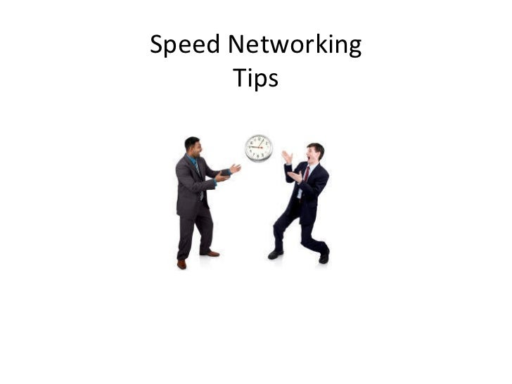 Speed Networking Tips